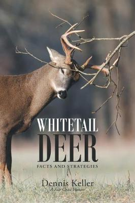 Whitetail Deer Facts and Strategies (Paperback)