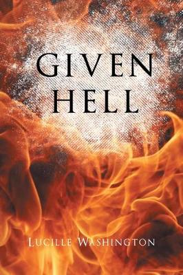 Given Hell (Paperback)