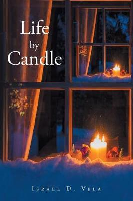 Life by Candle (Paperback)