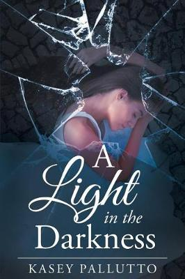 A Light in the Darkness (Paperback)