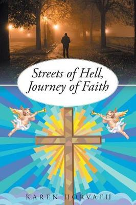 Streets of Hell, Journey of Faith (Paperback)