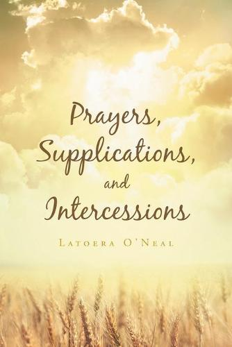 Prayers Supplications and Intercessions (Paperback)
