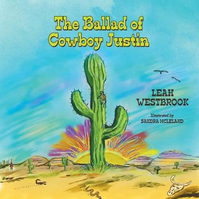 The Ballad of Cowboy Justin (Paperback)