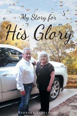 My Story for His Glory (Paperback)