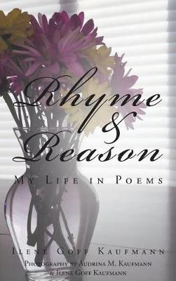 Rhyme & Reason: My Life in Poems (Hardback)
