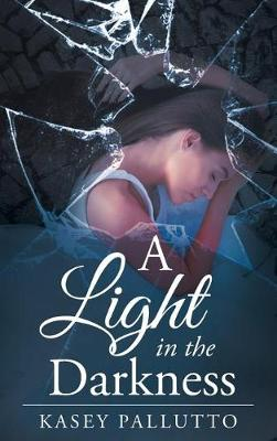A Light in the Darkness (Hardback)