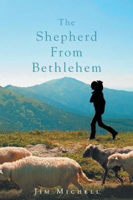 The Shepherd from Bethlehem (Paperback)