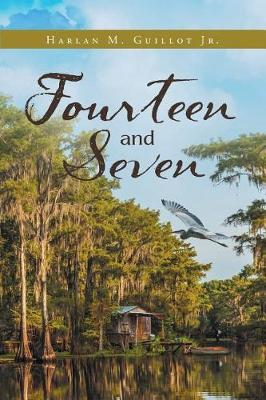 Fourteen And Seven (Paperback)