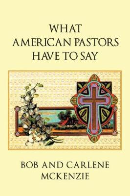 What American Pastors Have to Say (Paperback)