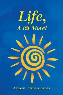 Life, a Bit More? (Paperback)