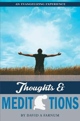An Evangelizing Experience: Thoughts & Meditations (Paperback)