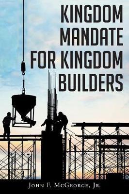 Kingdom Mandate for Kingdom Builders (Paperback)