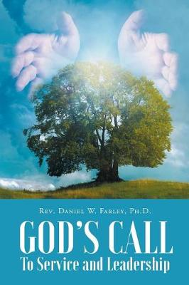 God's Call to Service and Leadership (Paperback)