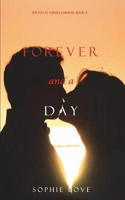 Forever and a Day (the Inn at Sunset Harbor-Book 5) - Inn at Sunset Harbor 5 (Paperback)