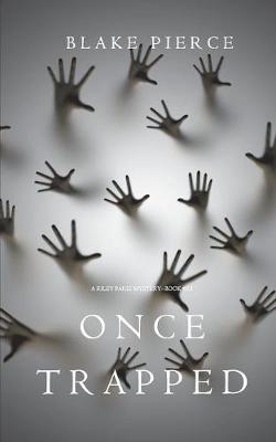 Once Trapped (a Riley Paige Mysterybook 13) (Paperback)