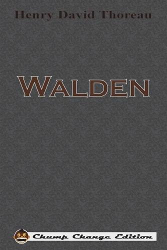 Walden (Chump Change Edition) (Paperback)