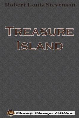 Treasure Island (Chump Change Edition) (Paperback)