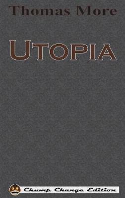 Utopia (Chump Change Edition) (Hardback)