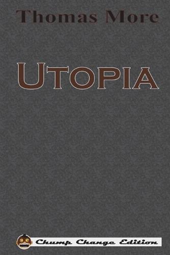 Utopia (Chump Change Edition) (Paperback)
