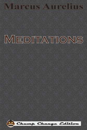 Meditations (Chump Change Edition) (Paperback)