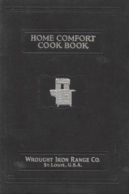Home Comfort Cook Book 1925 Reprint (Paperback)