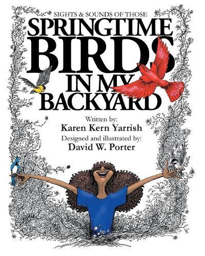 Springtime Birds in My Backyard (Paperback)