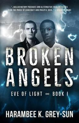 Broken Angels (Eve of Light, Book I) (Paperback)
