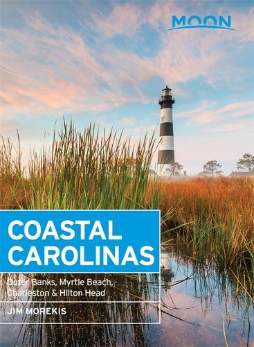 Moon Coastal Carolinas (Fourth Edition): Outer Banks, Myrtle Beach, Charleston & Hilton Head (Paperback)