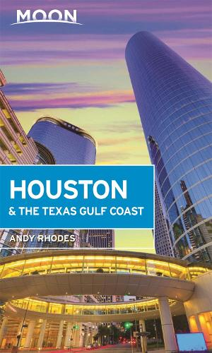 Moon Houston & the Texas Gulf Coast (First Edition) (Paperback)