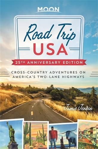 Road Trip USA (25th Anniversary Edition): Cross-Country Adventures on America's Two-Lane Highways (Paperback)