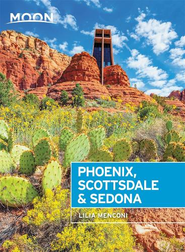 Moon Phoenix, Scottsdale & Sedona (Fourth Edition): Best Hikes, Local Spots, and Weekend Getaways (Paperback)