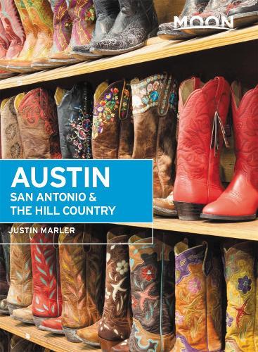 Moon Austin, San Antonio & the Hill Country (Sixth Edition) (Paperback)