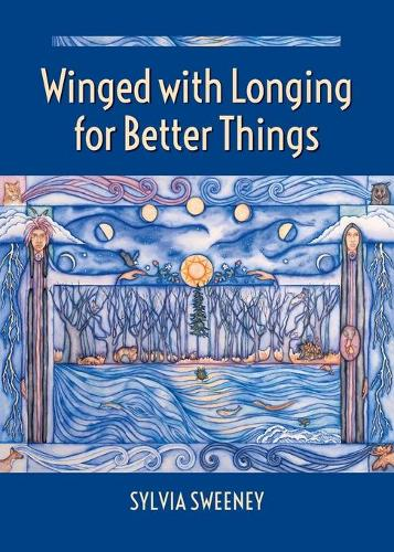Winged with Longing for Better Things (Paperback)
