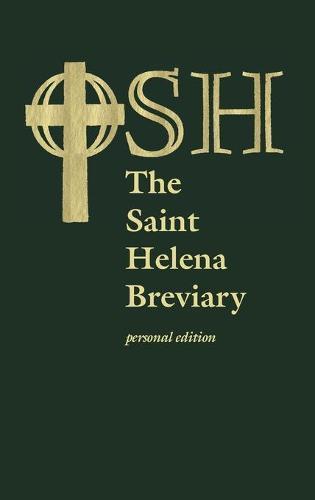 The Saint Helena Breviary: Personal Edition (Hardback)