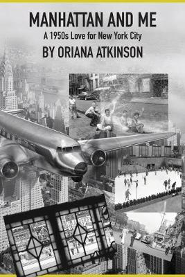 Manhattan and Me: A 1950s Love for New York City - The Women War Correspondents 3 (Paperback)