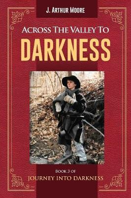 Across the Valley to Darkness (Paperback)