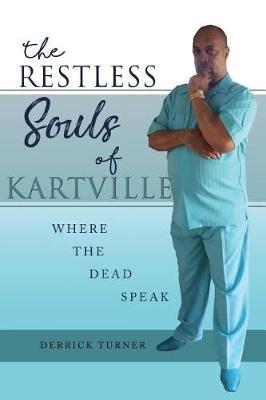 The Restless Souls of Kartville (Paperback)