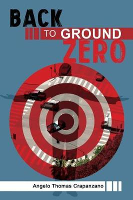 Back to Ground Zero (Paperback)