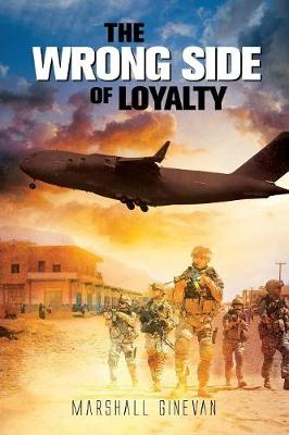 The Wrong Side of Loyalty (Paperback)