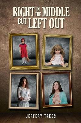 Right in the Middle But Left Out (Paperback)