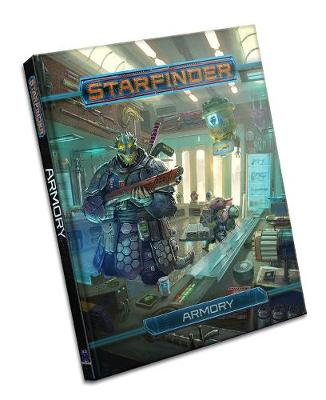 Starfinder Roleplaying Game: Armory (Hardback)