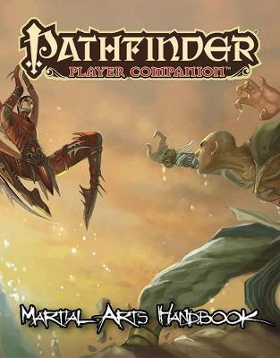 Pathfinder Player Companion: Martial Arts Handbook (Paperback)
