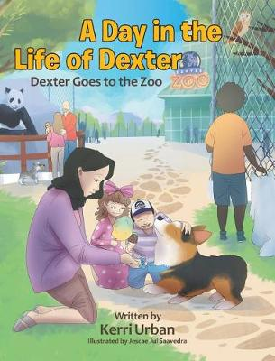 A Day in the Life of Dexter: Dexter Goes to the Zoo (Hardback)