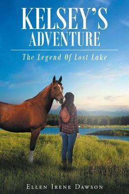 Kelsey's Adventure: The Legend of Lost Lake (Paperback)