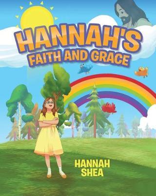 Hannah's Faith and Grace (Paperback)