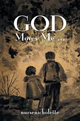 God Moves Me... (Paperback)