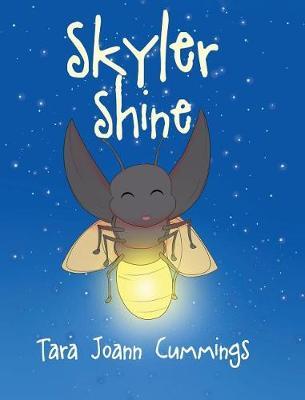 Skyler Shine (Hardback)