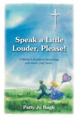 Speak a Little Louder, Please? (Paperback)