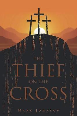 The Thief on the Cross (Paperback)