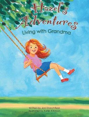 Hazel's Adventures Living with Grandma (Hardback)